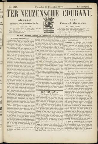 Ter Neuzensche Courant. Algemeen Nieuws- en Advertentieblad voor Zeeuwsch-Vlaanderen / Neuzensche Courant ... (idem) / (Algemeen) nieuws en advertentieblad voor Zeeuwsch-Vlaanderen 1877-12-19