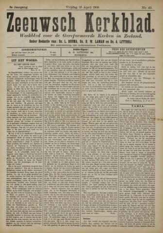 Zeeuwsche kerkbode, weekblad gewijd aan de belangen der gereformeerde kerken/ Zeeuwsch kerkblad 1909-04-16