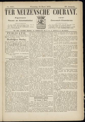 Ter Neuzensche Courant. Algemeen Nieuws- en Advertentieblad voor Zeeuwsch-Vlaanderen / Neuzensche Courant ... (idem) / (Algemeen) nieuws en advertentieblad voor Zeeuwsch-Vlaanderen 1879-03-12