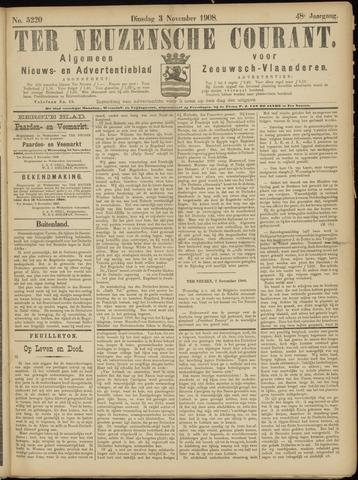 Ter Neuzensche Courant. Algemeen Nieuws- en Advertentieblad voor Zeeuwsch-Vlaanderen / Neuzensche Courant ... (idem) / (Algemeen) nieuws en advertentieblad voor Zeeuwsch-Vlaanderen 1908-11-03
