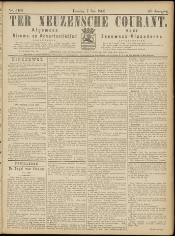 Ter Neuzensche Courant. Algemeen Nieuws- en Advertentieblad voor Zeeuwsch-Vlaanderen / Neuzensche Courant ... (idem) / (Algemeen) nieuws en advertentieblad voor Zeeuwsch-Vlaanderen 1908-07-07