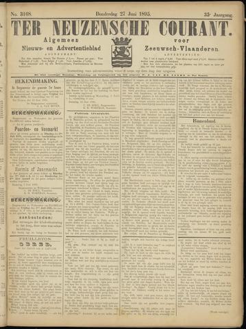 Ter Neuzensche Courant. Algemeen Nieuws- en Advertentieblad voor Zeeuwsch-Vlaanderen / Neuzensche Courant ... (idem) / (Algemeen) nieuws en advertentieblad voor Zeeuwsch-Vlaanderen 1895-06-27