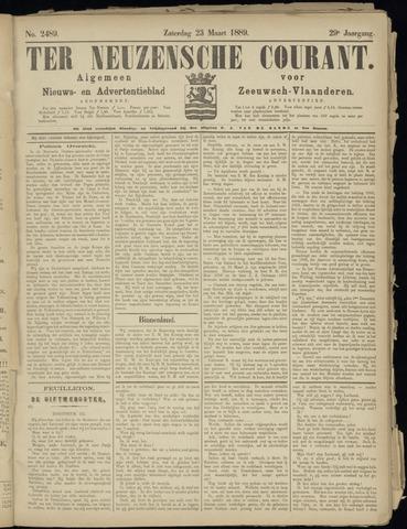 Ter Neuzensche Courant. Algemeen Nieuws- en Advertentieblad voor Zeeuwsch-Vlaanderen / Neuzensche Courant ... (idem) / (Algemeen) nieuws en advertentieblad voor Zeeuwsch-Vlaanderen 1889-03-23