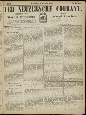 Ter Neuzensche Courant. Algemeen Nieuws- en Advertentieblad voor Zeeuwsch-Vlaanderen / Neuzensche Courant ... (idem) / (Algemeen) nieuws en advertentieblad voor Zeeuwsch-Vlaanderen 1886-02-10