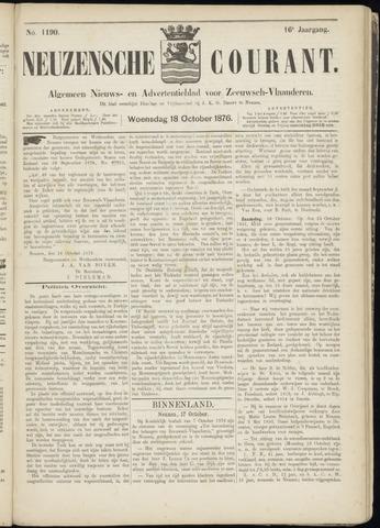 Ter Neuzensche Courant. Algemeen Nieuws- en Advertentieblad voor Zeeuwsch-Vlaanderen / Neuzensche Courant ... (idem) / (Algemeen) nieuws en advertentieblad voor Zeeuwsch-Vlaanderen 1876-10-18