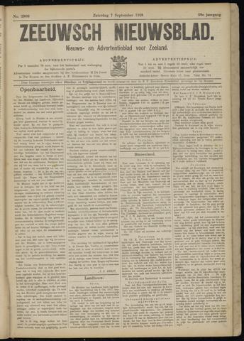 Ter Neuzensch Volksblad. Vrijzinnig nieuws- en advertentieblad voor Zeeuwsch- Vlaanderen / Zeeuwsch Nieuwsblad. Nieuws- en advertentieblad voor Zeeland 1918-09-07