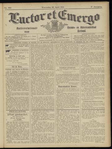 Luctor et Emergo. Antirevolutionair nieuws- en advertentieblad voor Zeeland / Zeeuwsch-Vlaanderen. Orgaan ter verspreiding van de christelijke beginselen in Zeeuwsch-Vlaanderen 1914-04-22
