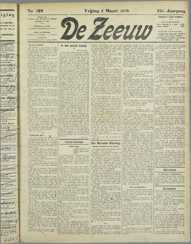 De Zeeuw. Christelijk-historisch nieuwsblad voor Zeeland 1918-03-01