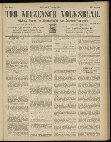 Ter Neuzensch Volksblad. Vrijzinnig nieuws- en advertentieblad voor Zeeuwsch- Vlaanderen / Zeeuwsch Nieuwsblad. Nieuws- en advertentieblad voor Zeeland 1913-02-01