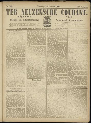 Ter Neuzensche Courant. Algemeen Nieuws- en Advertentieblad voor Zeeuwsch-Vlaanderen / Neuzensche Courant ... (idem) / (Algemeen) nieuws en advertentieblad voor Zeeuwsch-Vlaanderen 1891-02-25