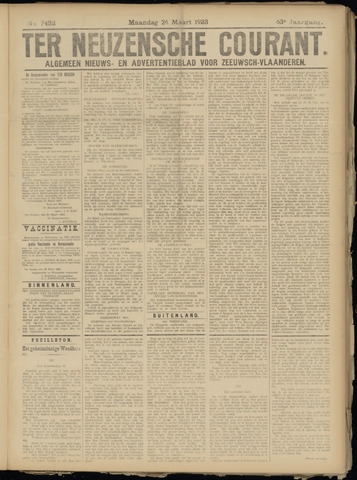 Ter Neuzensche Courant. Algemeen Nieuws- en Advertentieblad voor Zeeuwsch-Vlaanderen / Neuzensche Courant ... (idem) / (Algemeen) nieuws en advertentieblad voor Zeeuwsch-Vlaanderen 1923-03-26