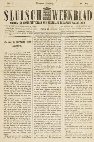 Sluisch Weekblad. Nieuws- en advertentieblad voor Westelijk Zeeuwsch-Vlaanderen 1875-01-22