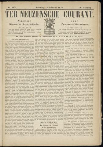 Ter Neuzensche Courant. Algemeen Nieuws- en Advertentieblad voor Zeeuwsch-Vlaanderen / Neuzensche Courant ... (idem) / (Algemeen) nieuws en advertentieblad voor Zeeuwsch-Vlaanderen 1879-02-15