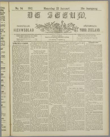 De Zeeuw. Christelijk-historisch nieuwsblad voor Zeeland 1912-01-22