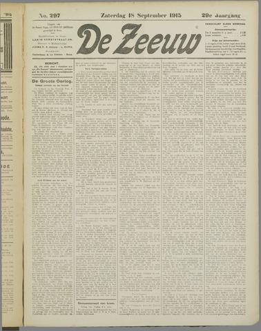 De Zeeuw. Christelijk-historisch nieuwsblad voor Zeeland 1915-09-18