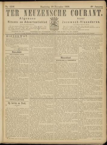 Ter Neuzensche Courant. Algemeen Nieuws- en Advertentieblad voor Zeeuwsch-Vlaanderen / Neuzensche Courant ... (idem) / (Algemeen) nieuws en advertentieblad voor Zeeuwsch-Vlaanderen 1908-12-10