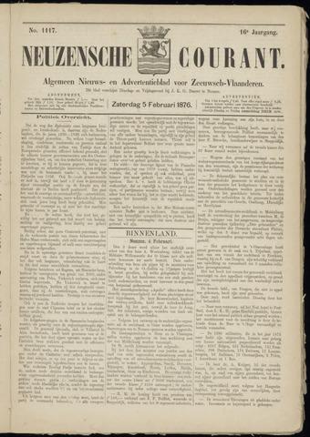 Ter Neuzensche Courant. Algemeen Nieuws- en Advertentieblad voor Zeeuwsch-Vlaanderen / Neuzensche Courant ... (idem) / (Algemeen) nieuws en advertentieblad voor Zeeuwsch-Vlaanderen 1876-02-05