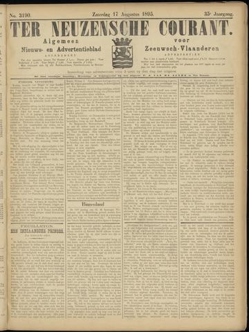 Ter Neuzensche Courant. Algemeen Nieuws- en Advertentieblad voor Zeeuwsch-Vlaanderen / Neuzensche Courant ... (idem) / (Algemeen) nieuws en advertentieblad voor Zeeuwsch-Vlaanderen 1895-08-17