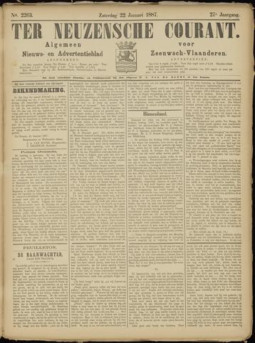Ter Neuzensche Courant. Algemeen Nieuws- en Advertentieblad voor Zeeuwsch-Vlaanderen / Neuzensche Courant ... (idem) / (Algemeen) nieuws en advertentieblad voor Zeeuwsch-Vlaanderen 1887-01-22