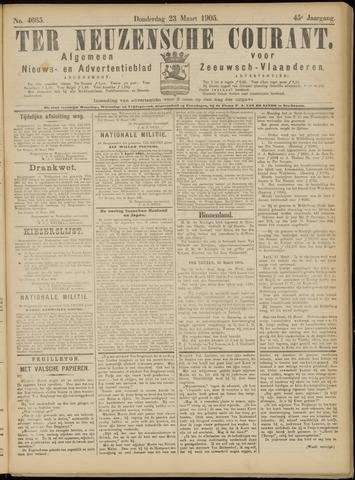 Ter Neuzensche Courant. Algemeen Nieuws- en Advertentieblad voor Zeeuwsch-Vlaanderen / Neuzensche Courant ... (idem) / (Algemeen) nieuws en advertentieblad voor Zeeuwsch-Vlaanderen 1905-03-23