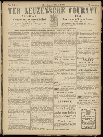 Ter Neuzensche Courant. Algemeen Nieuws- en Advertentieblad voor Zeeuwsch-Vlaanderen / Neuzensche Courant ... (idem) / (Algemeen) nieuws en advertentieblad voor Zeeuwsch-Vlaanderen 1900-03-17