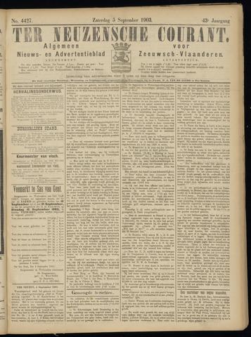 Ter Neuzensche Courant. Algemeen Nieuws- en Advertentieblad voor Zeeuwsch-Vlaanderen / Neuzensche Courant ... (idem) / (Algemeen) nieuws en advertentieblad voor Zeeuwsch-Vlaanderen 1903-09-05