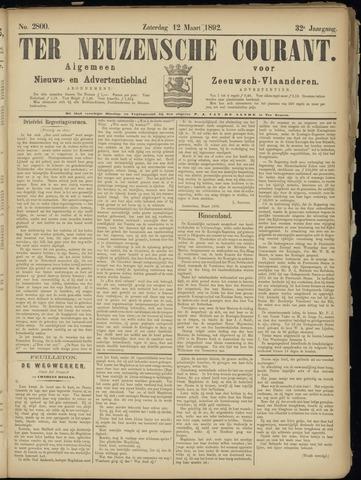 Ter Neuzensche Courant. Algemeen Nieuws- en Advertentieblad voor Zeeuwsch-Vlaanderen / Neuzensche Courant ... (idem) / (Algemeen) nieuws en advertentieblad voor Zeeuwsch-Vlaanderen 1892-03-12