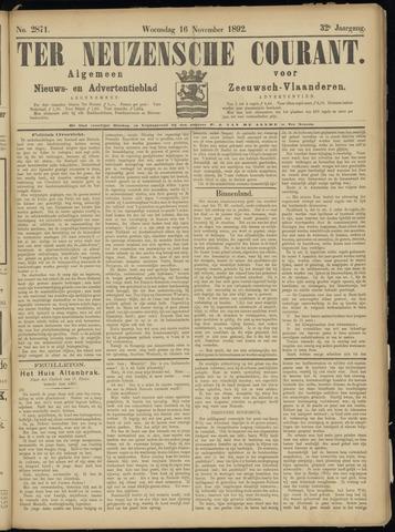 Ter Neuzensche Courant. Algemeen Nieuws- en Advertentieblad voor Zeeuwsch-Vlaanderen / Neuzensche Courant ... (idem) / (Algemeen) nieuws en advertentieblad voor Zeeuwsch-Vlaanderen 1892-11-16