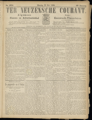 Ter Neuzensche Courant. Algemeen Nieuws- en Advertentieblad voor Zeeuwsch-Vlaanderen / Neuzensche Courant ... (idem) / (Algemeen) nieuws en advertentieblad voor Zeeuwsch-Vlaanderen 1900-05-29