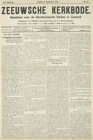 Zeeuwsche kerkbode, weekblad gewijd aan de belangen der gereformeerde kerken/ Zeeuwsch kerkblad 1927-09-16