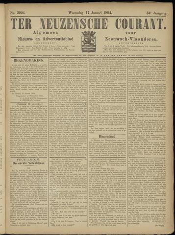 Ter Neuzensche Courant. Algemeen Nieuws- en Advertentieblad voor Zeeuwsch-Vlaanderen / Neuzensche Courant ... (idem) / (Algemeen) nieuws en advertentieblad voor Zeeuwsch-Vlaanderen 1894-01-17