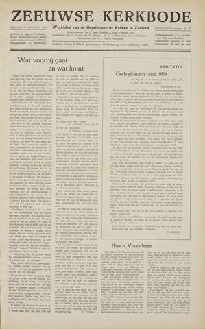 Zeeuwsche kerkbode, weekblad gewijd aan de belangen der gereformeerde kerken/ Zeeuwsch kerkblad 1959-01-02