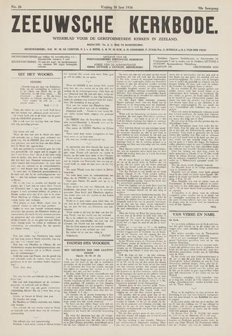 Zeeuwsche kerkbode, weekblad gewijd aan de belangen der gereformeerde kerken/ Zeeuwsch kerkblad 1936-06-26