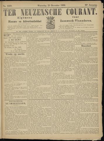 Ter Neuzensche Courant. Algemeen Nieuws- en Advertentieblad voor Zeeuwsch-Vlaanderen / Neuzensche Courant ... (idem) / (Algemeen) nieuws en advertentieblad voor Zeeuwsch-Vlaanderen 1889-12-25