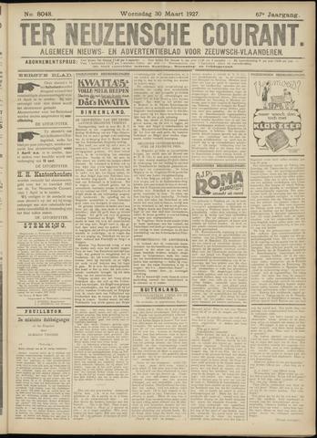 Ter Neuzensche Courant. Algemeen Nieuws- en Advertentieblad voor Zeeuwsch-Vlaanderen / Neuzensche Courant ... (idem) / (Algemeen) nieuws en advertentieblad voor Zeeuwsch-Vlaanderen 1927-03-30