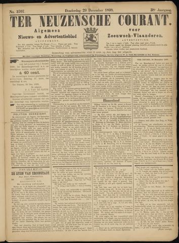 Ter Neuzensche Courant. Algemeen Nieuws- en Advertentieblad voor Zeeuwsch-Vlaanderen / Neuzensche Courant ... (idem) / (Algemeen) nieuws en advertentieblad voor Zeeuwsch-Vlaanderen 1898-12-29