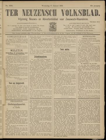 Ter Neuzensch Volksblad. Vrijzinnig nieuws- en advertentieblad voor Zeeuwsch- Vlaanderen / Zeeuwsch Nieuwsblad. Nieuws- en advertentieblad voor Zeeland 1912-01-17