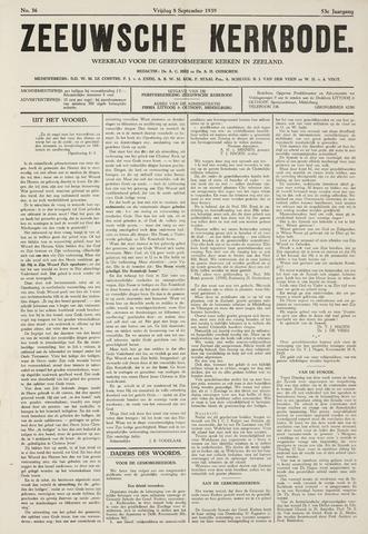 Zeeuwsche kerkbode, weekblad gewijd aan de belangen der gereformeerde kerken/ Zeeuwsch kerkblad 1939-09-08