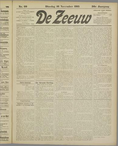 De Zeeuw. Christelijk-historisch nieuwsblad voor Zeeland 1915-11-16