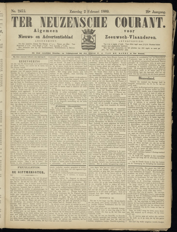 Ter Neuzensche Courant. Algemeen Nieuws- en Advertentieblad voor Zeeuwsch-Vlaanderen / Neuzensche Courant ... (idem) / (Algemeen) nieuws en advertentieblad voor Zeeuwsch-Vlaanderen 1889-02-02
