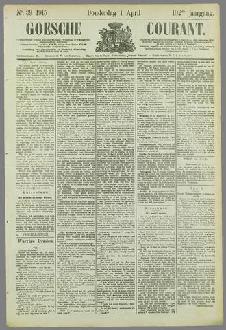 Goessche Courant 1915-04-01