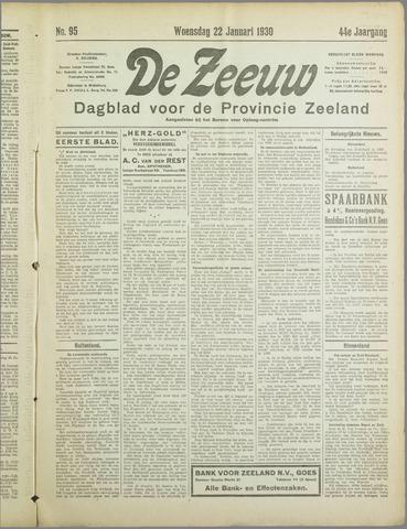De Zeeuw. Christelijk-historisch nieuwsblad voor Zeeland 1930-01-22