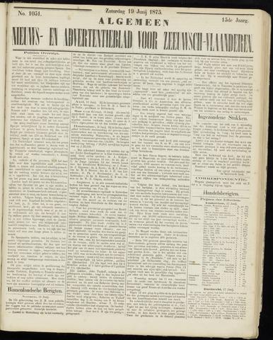 Ter Neuzensche Courant. Algemeen Nieuws- en Advertentieblad voor Zeeuwsch-Vlaanderen / Neuzensche Courant ... (idem) / (Algemeen) nieuws en advertentieblad voor Zeeuwsch-Vlaanderen 1875-06-19