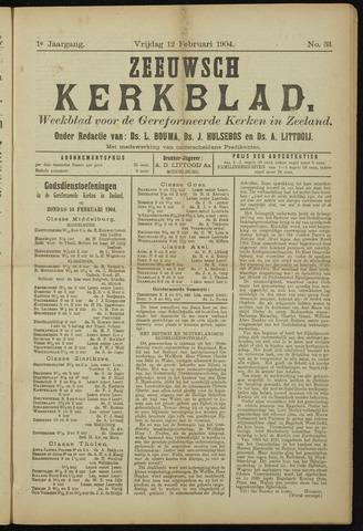 Zeeuwsche kerkbode, weekblad gewijd aan de belangen der gereformeerde kerken/ Zeeuwsch kerkblad 1904-02-12