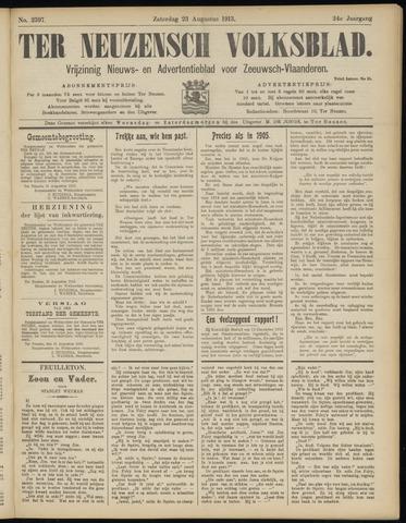 Ter Neuzensch Volksblad. Vrijzinnig nieuws- en advertentieblad voor Zeeuwsch- Vlaanderen / Zeeuwsch Nieuwsblad. Nieuws- en advertentieblad voor Zeeland 1913-08-23