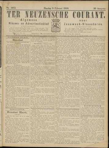 Ter Neuzensche Courant. Algemeen Nieuws- en Advertentieblad voor Zeeuwsch-Vlaanderen / Neuzensche Courant ... (idem) / (Algemeen) nieuws en advertentieblad voor Zeeuwsch-Vlaanderen 1910-02-08