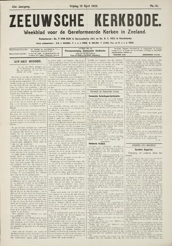 Zeeuwsche kerkbode, weekblad gewijd aan de belangen der gereformeerde kerken/ Zeeuwsch kerkblad 1929-04-19
