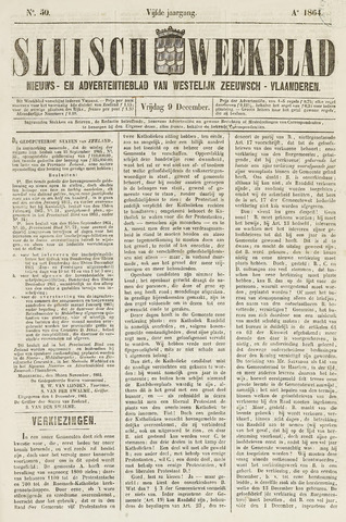 Sluisch Weekblad. Nieuws- en advertentieblad voor Westelijk Zeeuwsch-Vlaanderen 1864-12-09