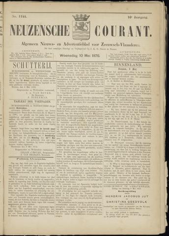 Ter Neuzensche Courant. Algemeen Nieuws- en Advertentieblad voor Zeeuwsch-Vlaanderen / Neuzensche Courant ... (idem) / (Algemeen) nieuws en advertentieblad voor Zeeuwsch-Vlaanderen 1876-05-10