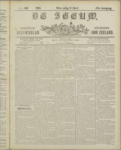 De Zeeuw. Christelijk-historisch nieuwsblad voor Zeeland 1910-04-06